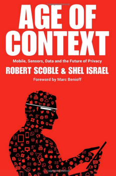 Age of Context Book Robert Scoble