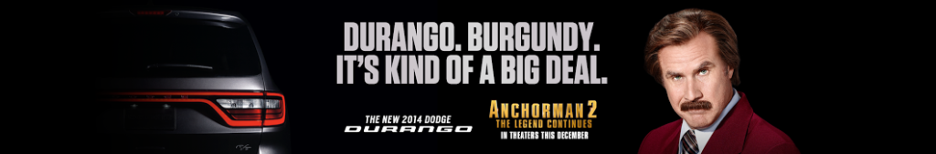 Dodge Durango Anchorman 2 Campaign Banner